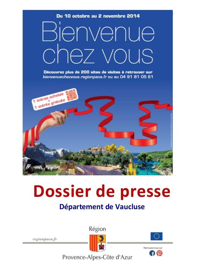 1  Dossier de presse  Département de Vaucluse