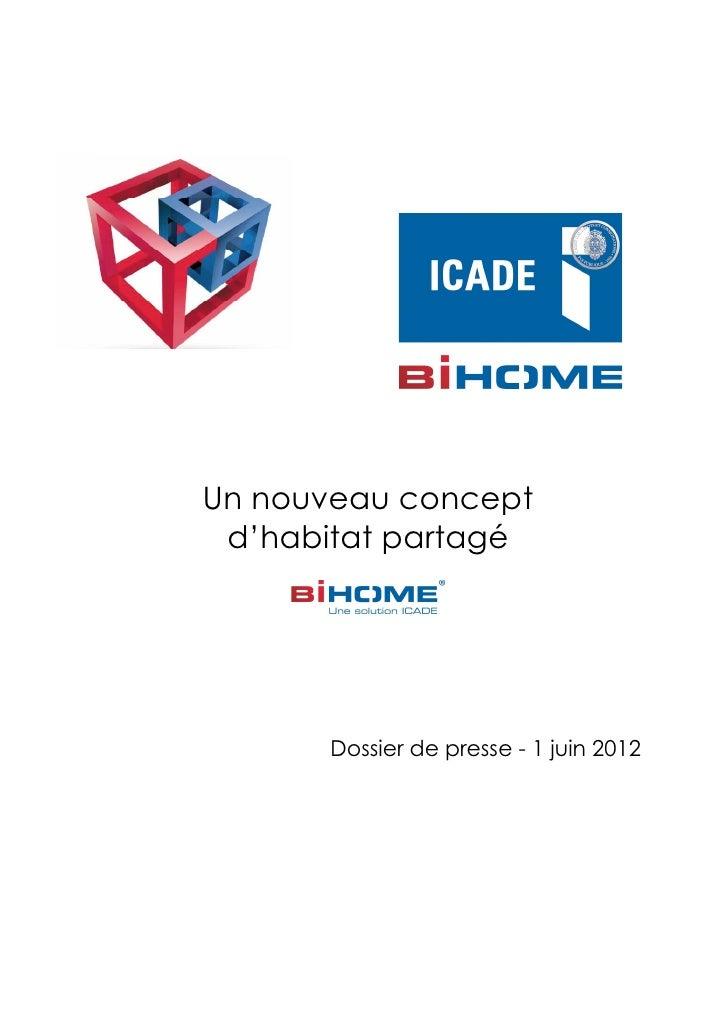Un nouveau concept d'habitat partagé      Dossier de presse - 1 juin 2012