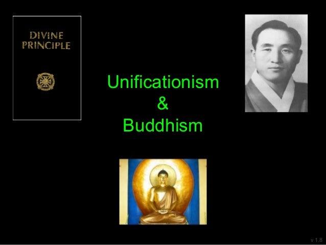 Unificationism & Buddhism v 1.8
