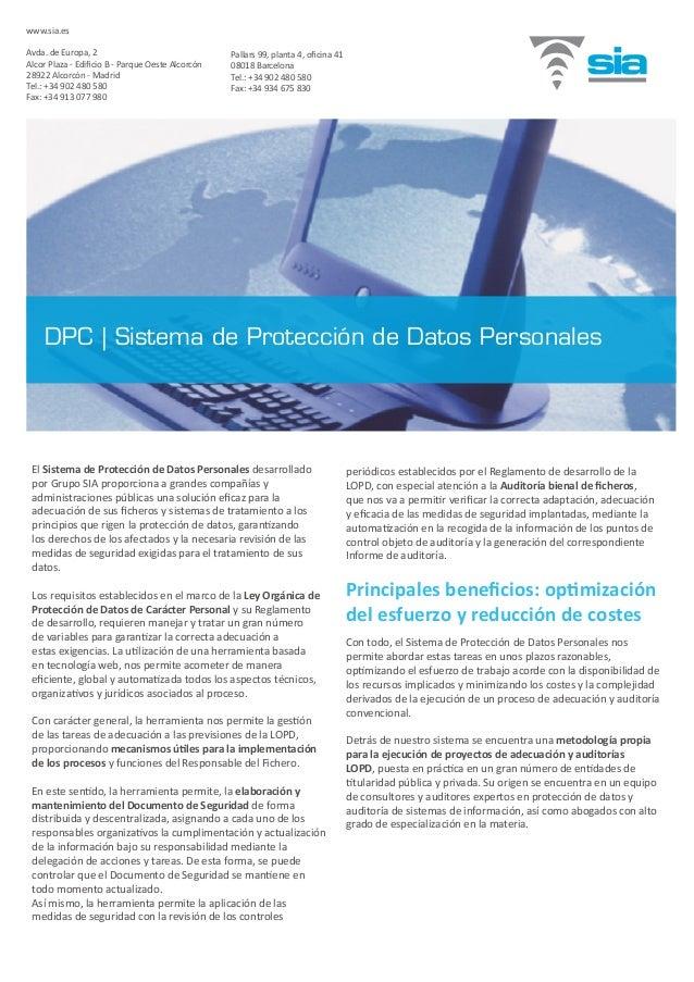 El Sistema de Protección de Datos Personales desarrollado por Grupo SIA proporciona a grandes compañías y administraciones...