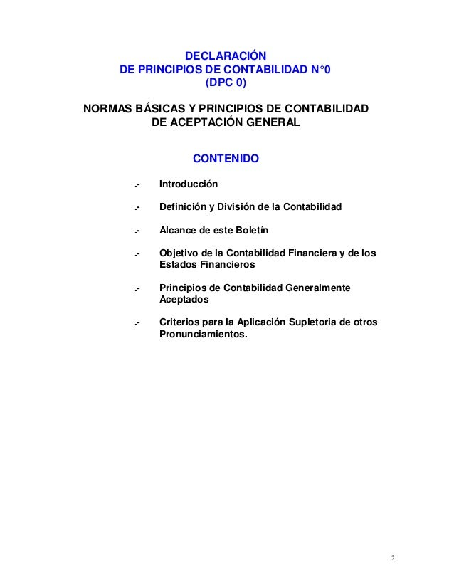 2 DECLARACIÓN DE PRINCIPIOS DE CONTABILIDAD N°0 (DPC 0) NORMAS BÁSICAS Y PRINCIPIOS DE CONTABILIDAD DE ACEPTACIÓN GENERAL ...
