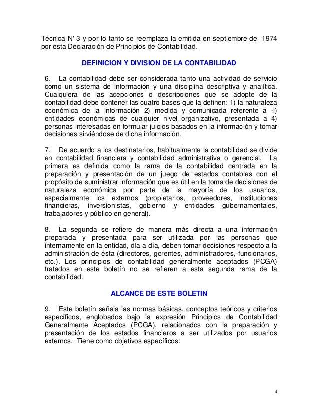 4 Técnica N' 3 y por lo tanto se reemplaza la emitida en septiembre de 1974 por esta Declaración de Principios de Contabil...