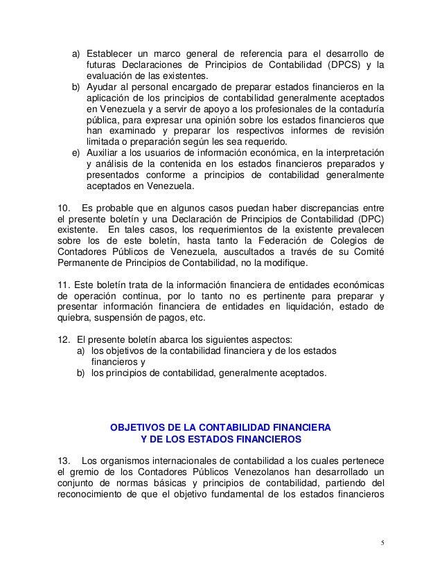 5 a) Establecer un marco general de referencia para el desarrollo de futuras Declaraciones de Principios de Contabilidad (...
