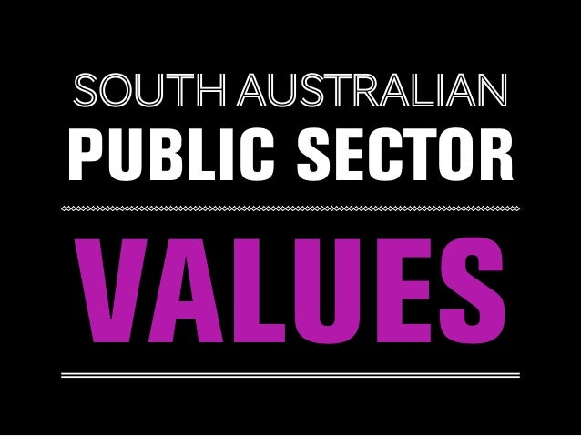 SOUTHAUSTRALIAN PUBLIC SECTOR VALUES