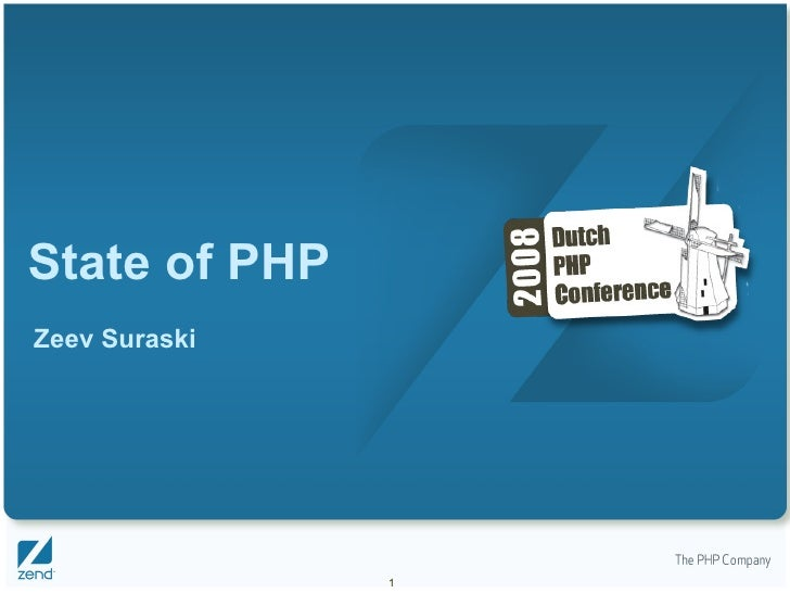 State of PHP Zeev Suraski                    1
