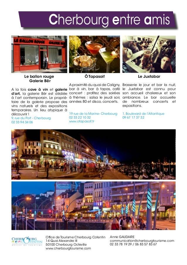 Cherbourg entre amis Ô Tapasoif A proximité du quai de Caligny, bar à vin, bar à tapas, café concert : profitez des soirée...