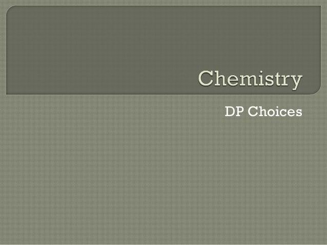 DP Choices