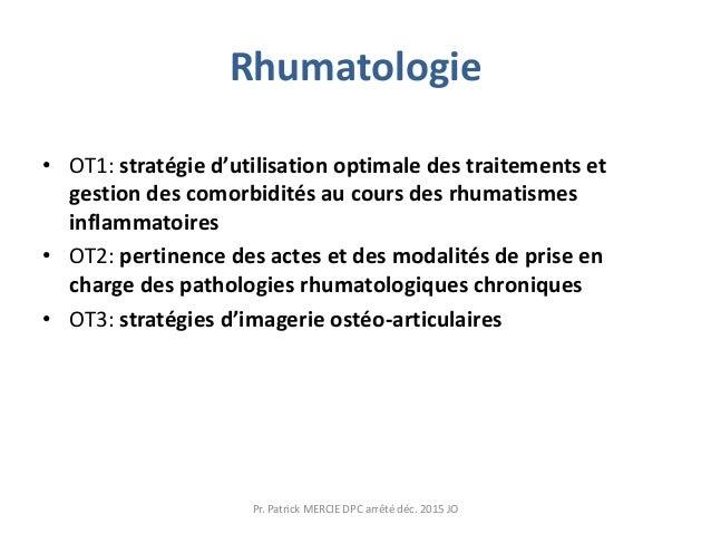 Rhumatologie • OT1: stratégie d'utilisation optimale des traitements et gestion des comorbidités au cours des rhumatismes ...