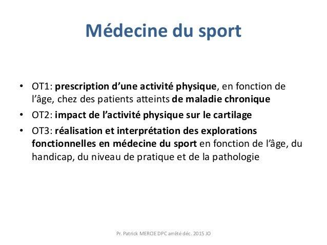Médecine du sport • OT1: prescription d'une activité physique, en fonction de l'âge, chez des patients atteints de maladie...