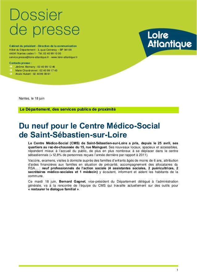 Cabinet du président - Direction de la communication Hôtel du Département - 3, quai Ceineray –BP 94109 44041 Nantes cedex ...