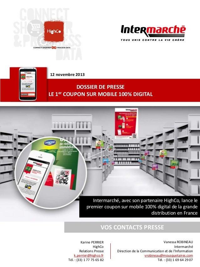 12 novembre 2013   DOSSIER DE PRESSE   LE 1er COUPON SUR MOBILE 100% DIGITAL   Intermarché, avec son part...
