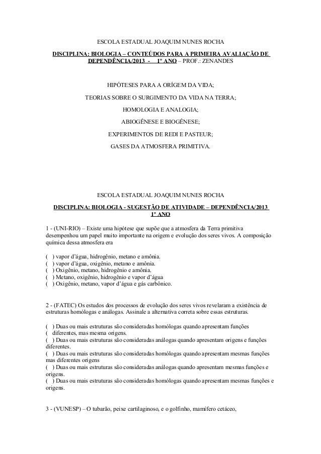 ESCOLA ESTADUAL JOAQUIM NUNES ROCHA    DISCIPLINA: BIOLOGIA – CONTEÚDOS PARA A PRIMEIRA AVALIAÇÃO DE              DEPENDÊN...