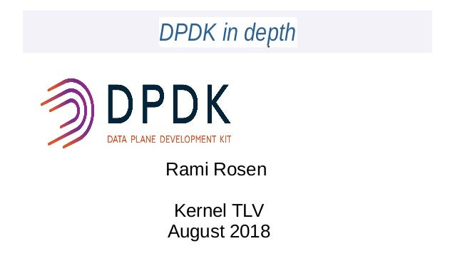 DPDK In Depth