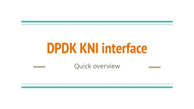 DPDK KNI interface Quick overview