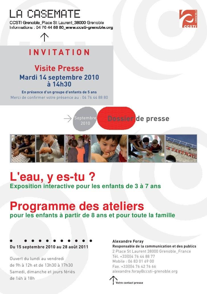 I N V I TAT I O N            Visite Presse    Mardi 14 septembre 2010            à 14h30     En présence dun groupe denfan...