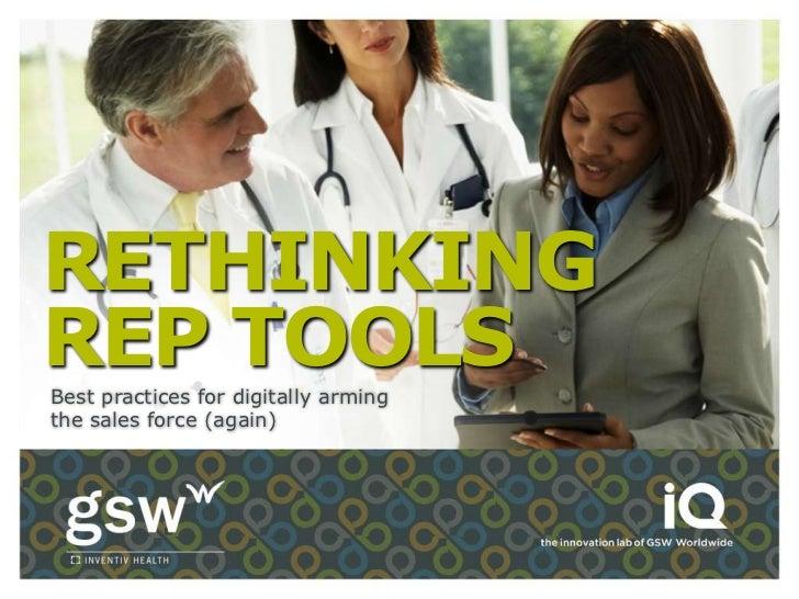 Rethinking Tools For Pharma Reps