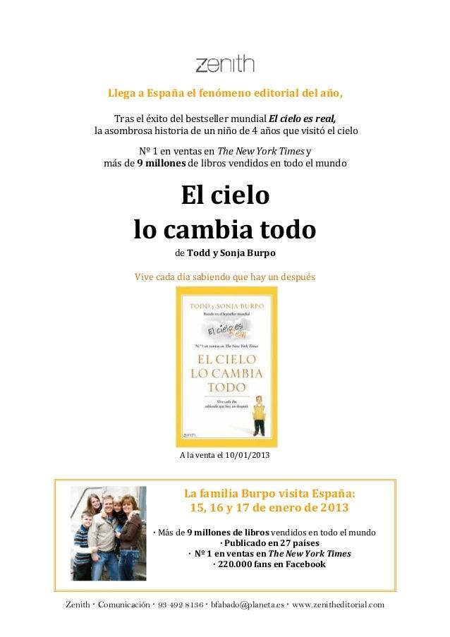 Llega a España el fenómeno editorial del año,            Tras el éxito del bestseller mundial El cielo es real,       la a...
