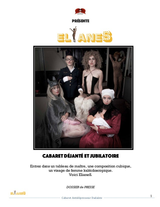 1     Cabaret  Antidépresseur  Dadaïste            Présente Cabaret Déjanté et Jubilatoire Entrez dans u...