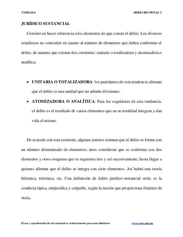 UNIDAD 6 DERECHO PENAL I El uso y reproducción de este material es exclusivamente para usos didácticos www.ceuss.edu.mx JU...