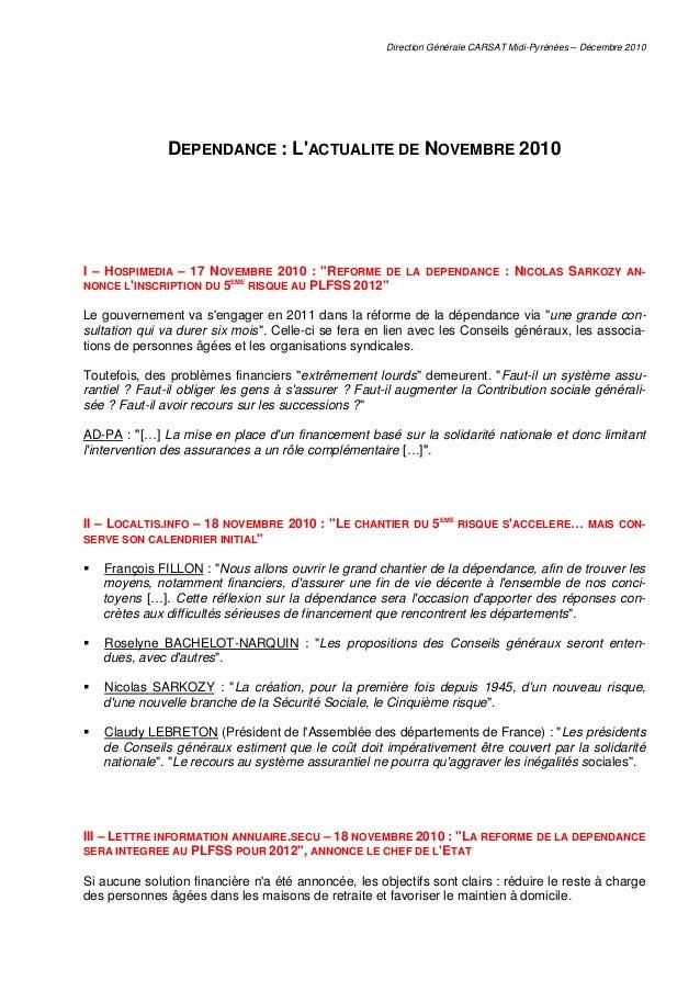 Direction Générale CARSAT Midi-Pyrénées – Décembre 2010 DEPENDANCE : L'ACTUALITE DE NOVEMBRE 2010 I – HOSPIMEDIA – 17 NOVE...