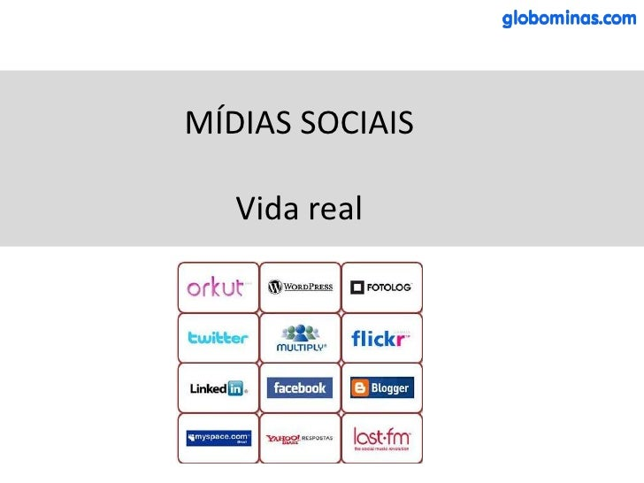 MÍDIAS SOCIAISVida real<br />