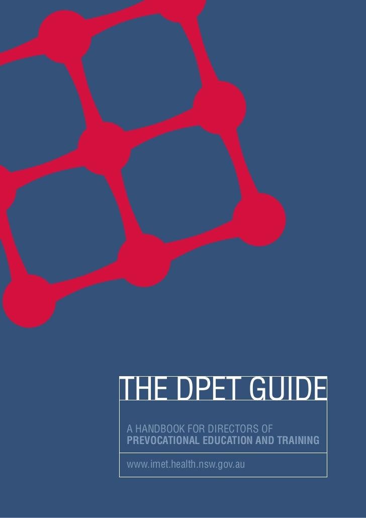 A HANDBOOK FOR DIRECTORS OFPREVOCATIONAL EDUCATION AND TRAININGwww.imet.health.nsw.gov.au