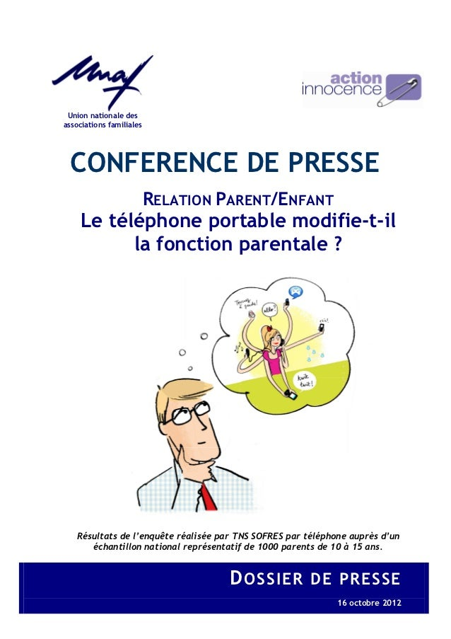 Union nationale desassociations familiales CONFERENCE DE PRESSE                          RELATION PARENT/ENFANT     Le tél...