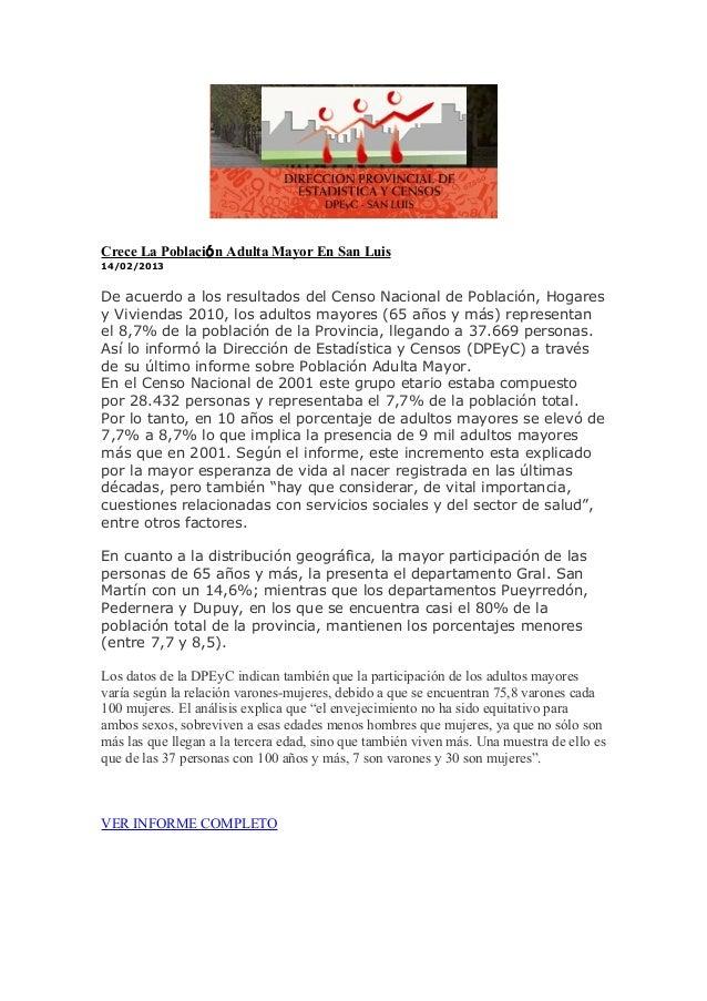 Crece La Població n Adulta Mayor En San Luis14/02/2013De acuerdo a los resultados del Censo Nacional de Población, Hogares...