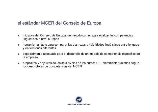 el estándar MCER del Consejo de Europa iniciativa del Consejo de Europa: un método común para evaluar las competencias lin...