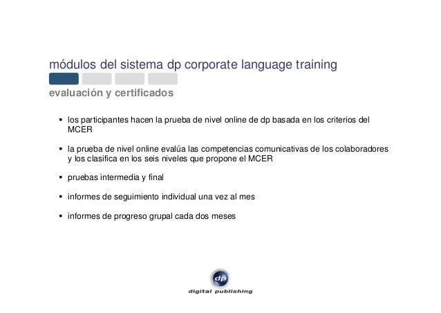 módulos del sistema dp corporate language training evaluación y certificados los participantes hacen la prueba de nivel on...