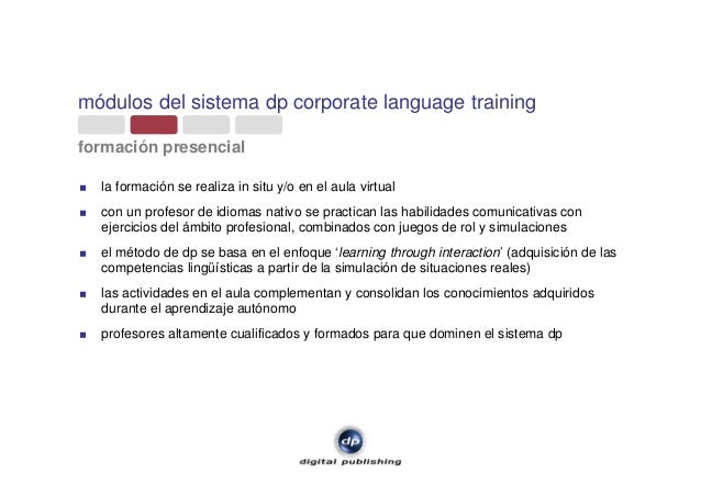 módulos del sistema dp corporate language training formación presencial la formación se realiza in situ y/o en el aula vir...