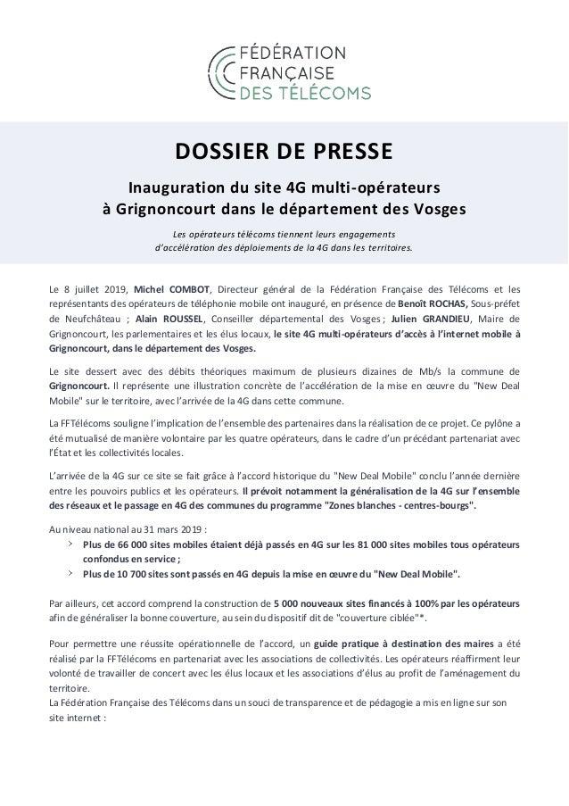 DOSSIER DE PRESSE Inauguration du site 4G multi-opérateurs à Grignoncourt dans le département des Vosges Les opérateurs té...