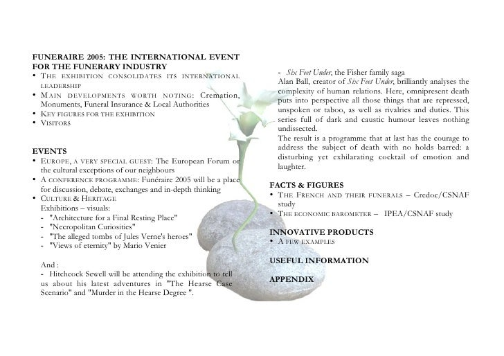 FUNERAIRE 2005: THE INTERNATIONAL EVENT FOR THE FUNERARY INDUSTRY • T HE EXHIBITION CONSOLIDATES ITS INTERNATIONAL        ...
