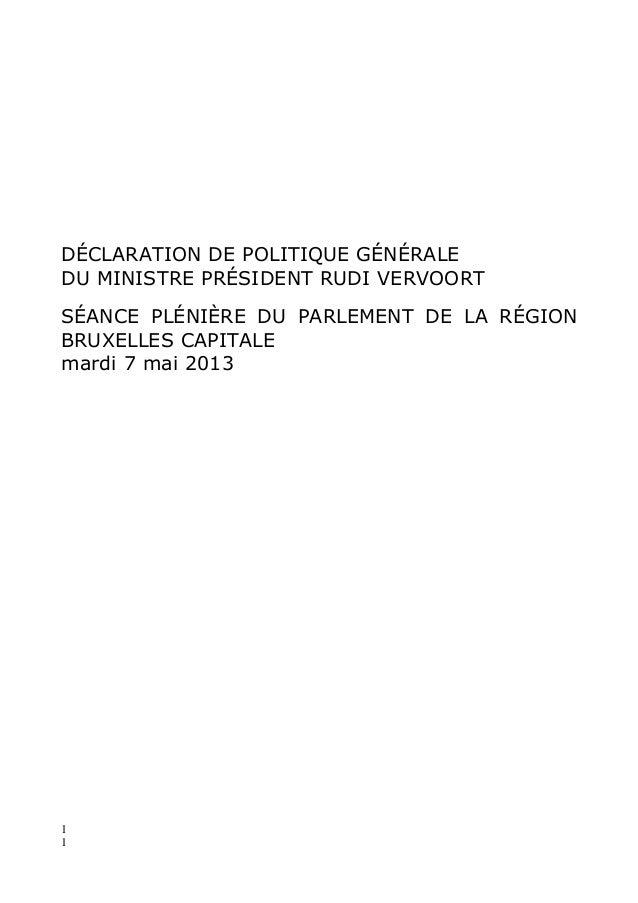 11DÉCLARATION DE POLITIQUE GÉNÉRALEDU MINISTRE PRÉSIDENT RUDI VERVOORTSÉANCE PLÉNIÈRE DU PARLEMENT DE LA RÉGIONBRUXELLES C...