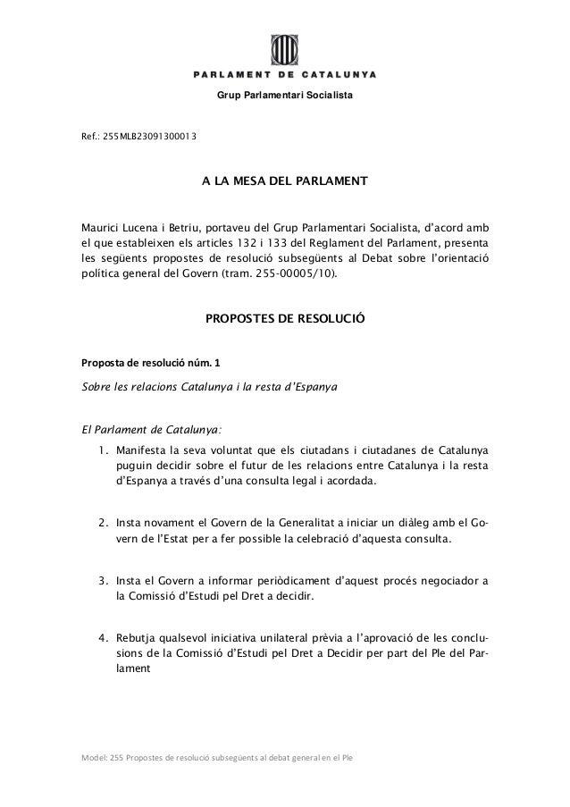 Grup Parlamentari Socialista Model: 255 Propostes de resolució subsegüents al debat general en el Ple Ref.: 255MLB23091300...