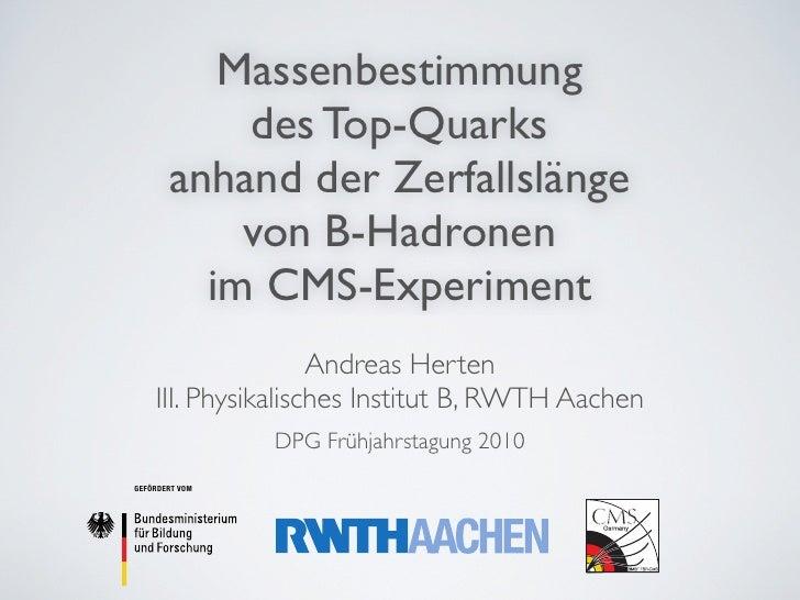 Massenbestimmung            des Top-Quarks        anhand der Zerfallslänge            von B-Hadronen          im CMS-Exper...