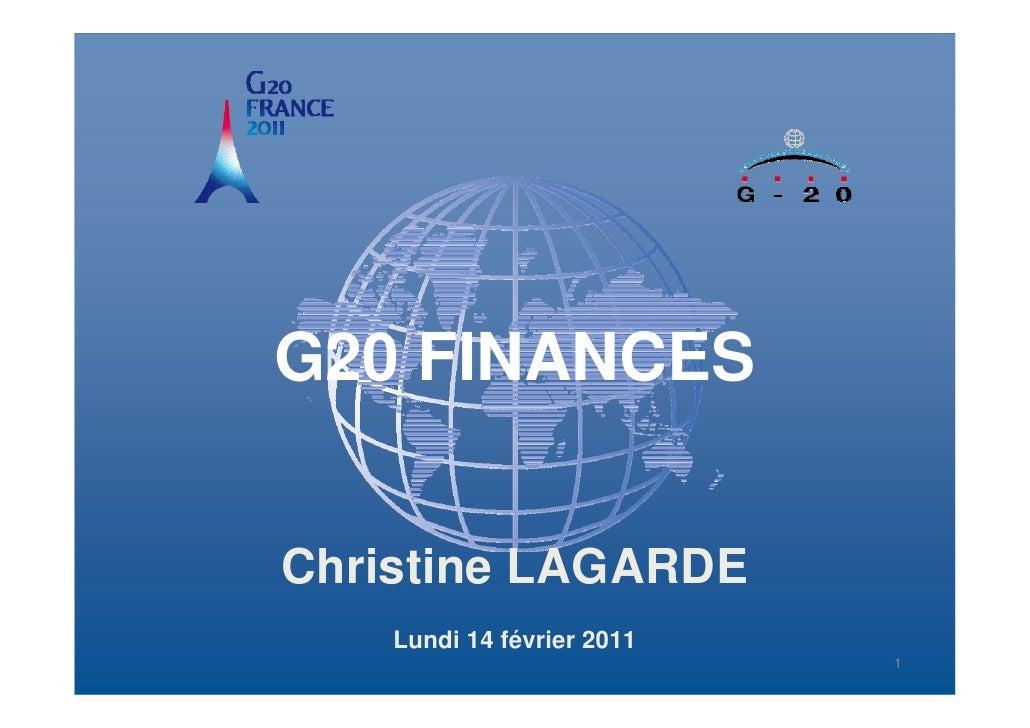 G20 FINANCES  Christine LAGARDERéunion des ministres des finances et des gouverneurs des banques centrales du G20         ...