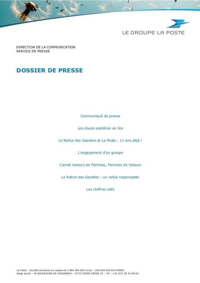 DIRECTION DE LA COMMUNICATION SERVICE DE PRESSE  DOSSIER DE PRESSE  Communiqué de presse  Les douze postières en lice  Le ...