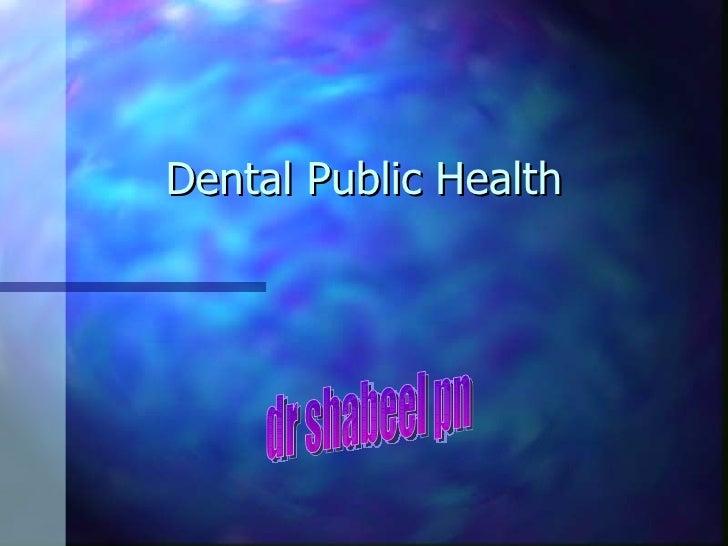 Dental Public Health dr shabeel pn