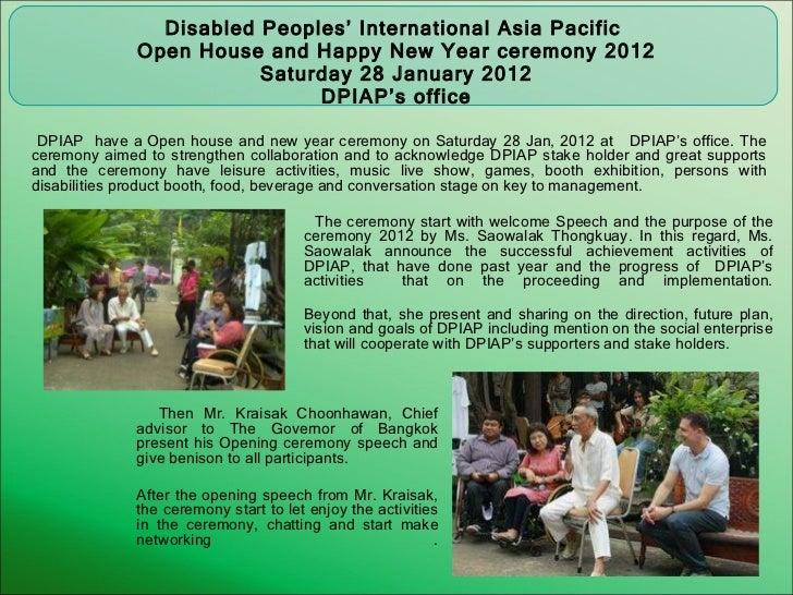 <ul><li>Disabled Peoples' International Asia Pacific  </li></ul><ul><li>Open House and Happy New Year ceremony 2012 </li><...