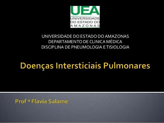 UNIVERSIDADE DO ESTADO DOAMAZONASDEPARTAMENTO DE CLINICA MÉDICADISCIPLINA DE PNEUMOLOGIA ETISIOLOGIA