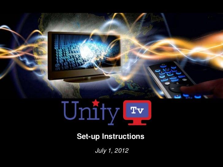 Set-up Instructions     July 1, 2012