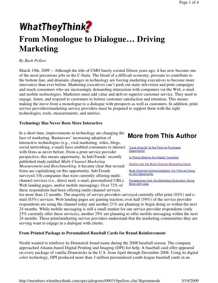 Page 1 of 4     From Monologue to Dialogue… Driving Marketing By Barb Pellow  March 19th, 2009 -- Although the title of CM...