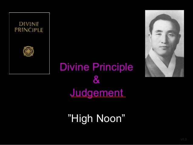"""Divine Principle & Judgement """"High Noon"""" v1.3 _____________"""