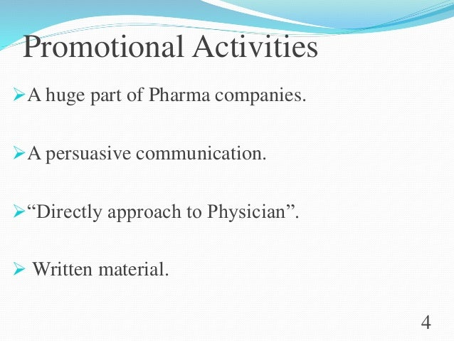 """Promotional Activities A huge part of Pharma companies. A persuasive communication. """"Directly approach to Physician"""". ..."""