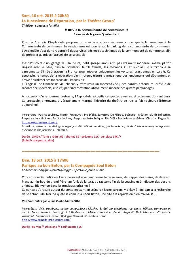 L'ASPHODELE 21, Rue du Pont à Tan - 56230 Questembert T 02 97 26 29 80 - asphodele@pays-questembert.fr Sam. 10 oct. 2015 à...
