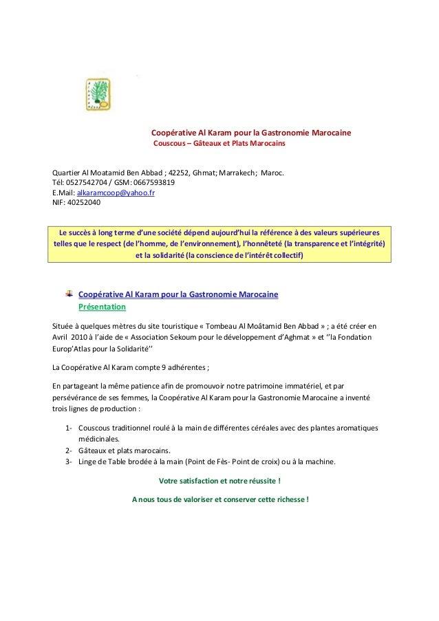Coopérative Al Karam pour la Gastronomie Marocaine Couscous – Gâteaux et Plats Marocains  Quartier Al Moatamid Ben Abbad ;...