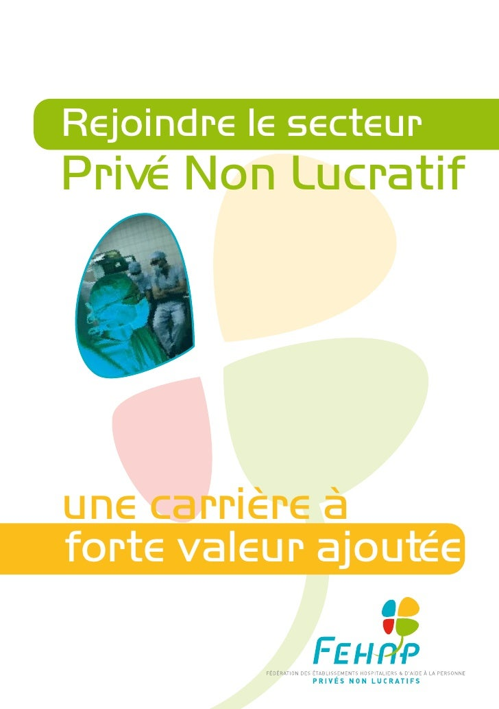 Rejoindre le secteurPrivé Non Lucratifune carrière àforte valeur ajoutée