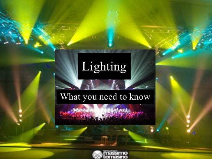 Lighting What you need to know