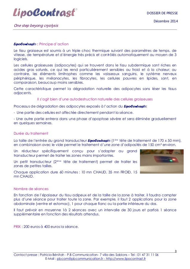 One step beyong cryolysis Contact presse : Patricia Bénitah - P.B Communication- 7 villa des Sablons – Tel : 01 47 31 11 0...